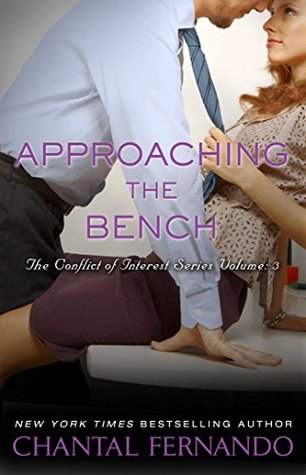 Approaching the Bench (Conflict of Interest, #3)
