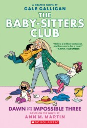 Dawn and the Impossible Three (Baby-Sitters Club Graphic Novels #5) Book Pdf