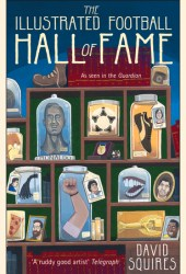 The Illustrated History of Football: Hall of Fame Book
