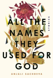 All the Names They Used for God: Stories Pdf Book