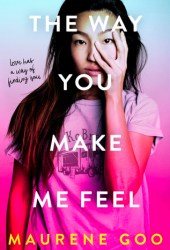 The Way You Make Me Feel Book