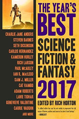 The Year's Best Science Fiction & Fantasy, 2017