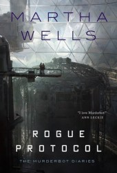 Rogue Protocol (The Murderbot Diaries, #3) Book Pdf