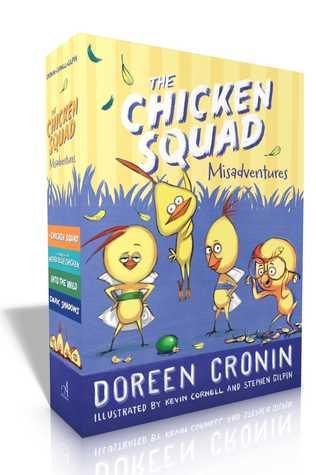 The Chicken Squad Misadventures: The Chicken Squad; The Case of the Weird Blue Chicken; Into the Wild; Dark Shadows (Chicken Squad #1-4)