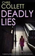 DEADLY LIES (DI Tom Mariner #1)