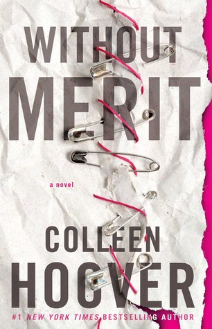 BLOG TOUR:  Without Merit by Colleen Hoover