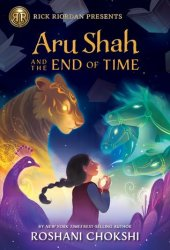 Aru Shah and the End of Time (Pandava Quartet, #1) Book