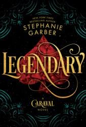 Legendary (Caraval, #2) Book Pdf