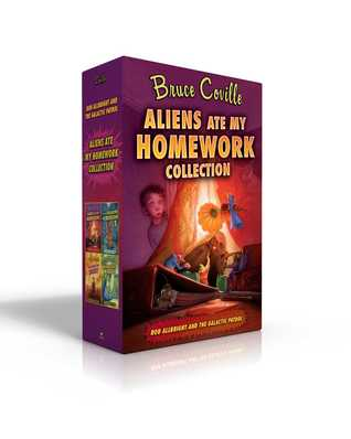 Aliens Ate My Homework Collection: Aliens Ate My Homework; I Left My Sneakers in Dimension X; The Search for Snout; Aliens Stole My Body
