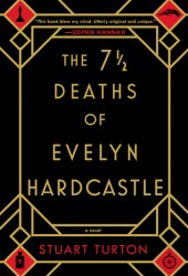The 7½ Deaths of Evelyn Hardcastle Book Pdf