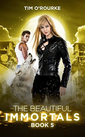 The Beautiful Immortals (Book Five) (The Mila Watson Series 5)