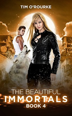 The Beautiful Immortals (Book Four) (The Mila Watson Series 4)