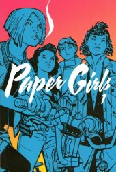 Paper Girls, Vol. 1 (Paper Girls, #1)