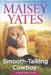 Smooth-Talking Cowboy (Gold Valley, #1) Pdf Book