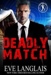 Deadly Match (Bad Boy Inc., #3) Pdf Book