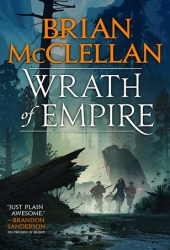 Wrath of Empire (Gods of Blood and Powder, #2) Book
