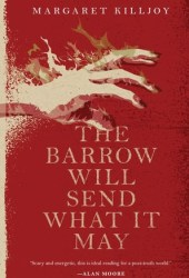 The Barrow Will Send What it May (Danielle Cain #2) Book