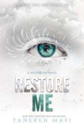 Restore Me (Shatter Me, #4) Book Pdf