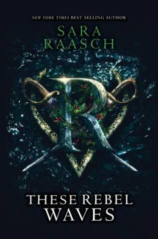 These Rebel Waves (Stream Raiders, #1) Book Pdf ePub