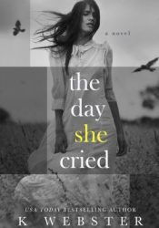 The Day She Cried Pdf Book