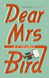 Dear Mrs Bird by A.J. Pearce