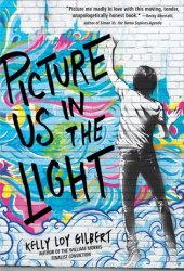 Picture Us in the Light Book