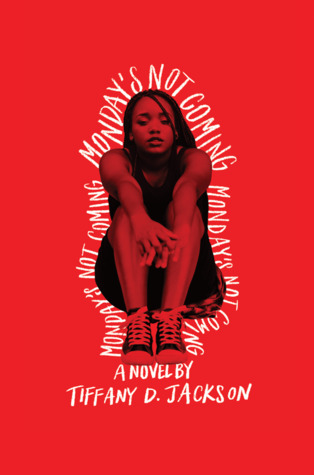 """""""Monday's Not Coming,"""" written by Tiffany D. Jackson, is the Steptoe author award winner"""