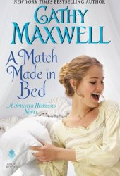 A Match Made in Bed (Spinster Heiresses, #2) Pdf Book