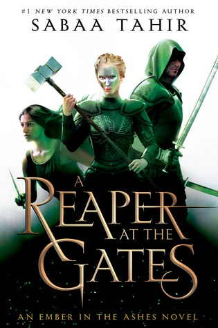 A Reaper at the Gates (An Ember in the Ashes #3) Book Pdf ePub