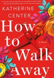 How to Walk Away Pdf Book