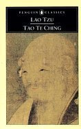 Tao Te Ching: The Book of Meaning and Life