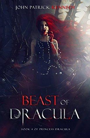 Beast of Dracula (Princess Dracula #4)