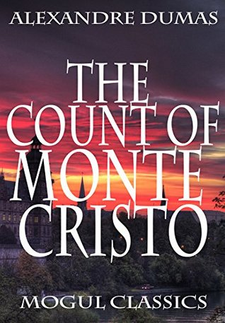 The Count of Monte Cristo (Dumas Gold Series Book 1)