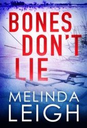 Bones Don't Lie (Morgan Dane #3) Pdf Book