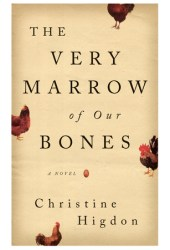 The Very Marrow of Our Bones Book