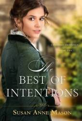 The Best of Intentions (Canadian Crossings, #1) Pdf Book