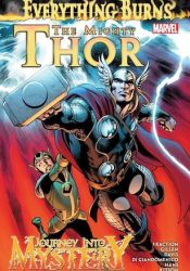 The Mighty Thor/Journey into Mystery: Everything Burns Pdf Book