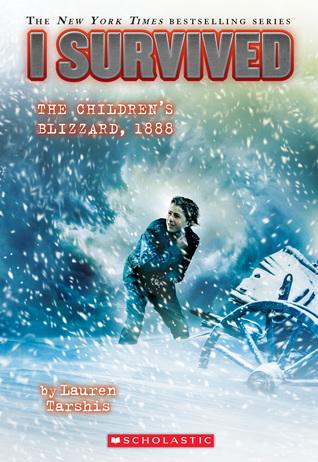 I Survived the Children's Blizzard, 1888 (I Survived, #16)