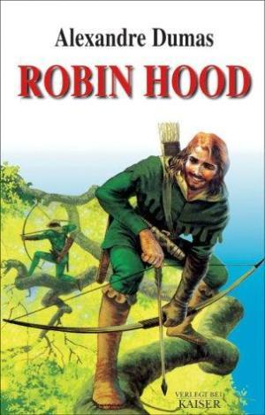 The Prince of Thieves (Tales of Robin Hood by Alexandre Dumas #1)