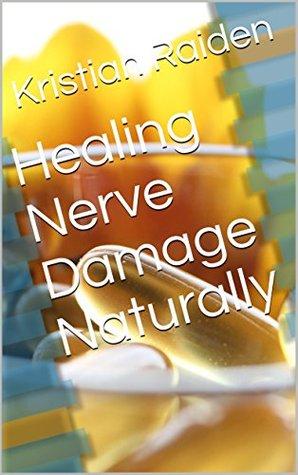 Healing Nerve Damage Naturally