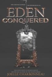 Eden Conquered (Dividing Eden, #2) Pdf Book