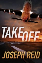Takeoff (Seth Walker #1) Book