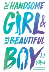 The Handsome Girl & Her Beautiful Boy Pdf Book