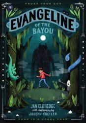 Evangeline of the Bayou Pdf Book