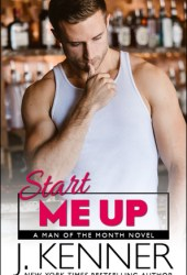 Start Me Up (Man of the Month, #4) Pdf Book