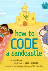 How to Code a Sandcastle (How to Code with Pearl & Pascal, #1) Book