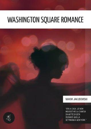 Washington Square Romance e altre storie erotiche