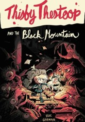 Thisby Thestoop and the Black Mountain Pdf Book
