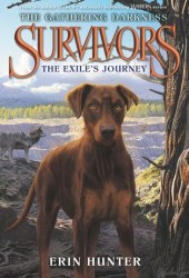The Exile's Journey (Survivors: The Gathering Darkness, #5) Book