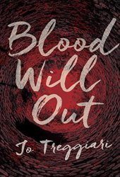 Blood Will Out Pdf Book